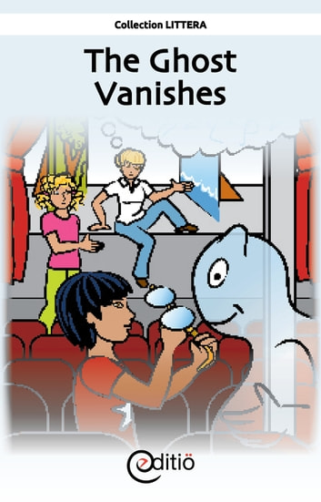 The Ghost Vanishes - Little town of Shush! eBook by Claire St-Onge