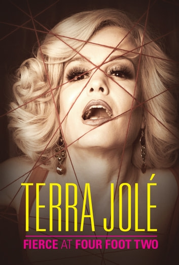 Fierce at Four Foot Two ebook by Terra Jolé