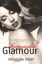 Impossible Glamour ebook by Maggie Marr