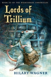Lords of Trillium ebook by Hilary Wagner,Omar Rayyan