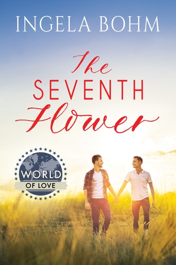 The Seventh Flower ebook by Ingela Bohm