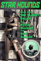 The Planet Killer ebook by David Bischoff