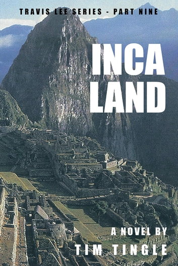 Inca Land ebook by Tim Tingle