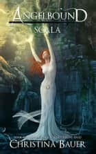 Scala - Kick-ass epic fantasy and paranormal romance ebook by