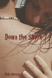 Down the Shore ebook by Kelly Mooney