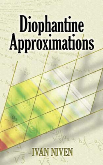 Diophantine Approximations ebook by Ivan Niven