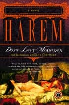 Harem - A Novel ebook by Dora Levy Mossanen
