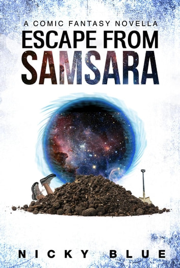 Escape From Samsara - Prophecy Allocation, #1 ebook by Nicky Blue