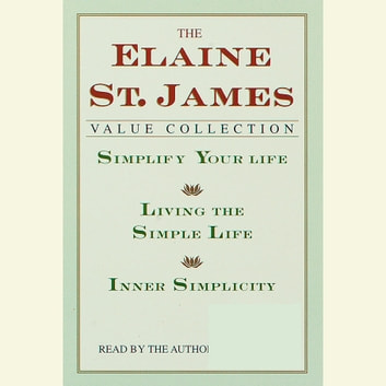 Simplify Your Life audiobook by Elaine St. James