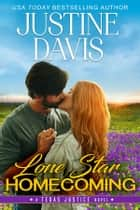 Lone Star Homecoming ebook by Justine Davis