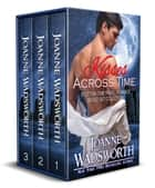 Kisses Across Time ebook by Joanne Wadsworth