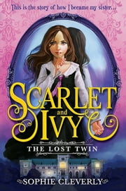 The Lost Twin ebook by Sophie Cleverly