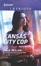 Kansas City Cop ebook by Julie Miller