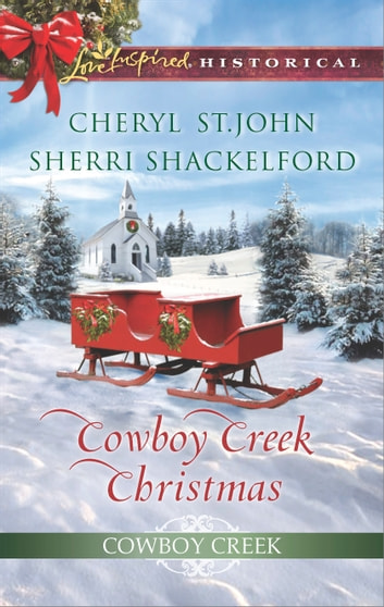 Cowboy Creek Christmas - Mistletoe Reunion\Mistletoe Bride ebook by Cheryl St.John,Sherri Shackelford