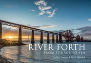 River Forth - From Source to Sea ebook by Richard Happer, Mark Steward