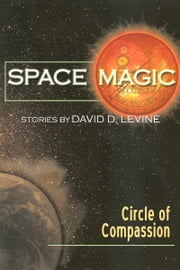 Circle of Compassion ebook by David D. Levine