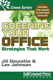 Greening Your Office - Strategies that Work ebook by Jill Doucette,Lee Johnson