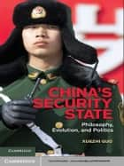 China's Security State ebook by Xuezhi Guo