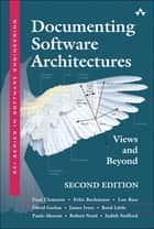Documenting Software Architectures - Views and Beyond ebook by Felix Bachmann, Len Bass, David Garlan,...