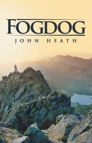 Fogdog ebook by John Heath