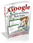 Google Adwords and Adsense Made Simple ebook by Anonymous