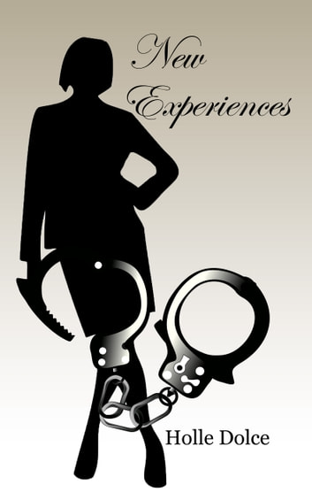 New Experiences ebook by Holle Dolce