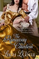 The Runaway Countess ebook by Leigh LaValle