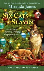 Six Cats a Slayin' ebook by Miranda James