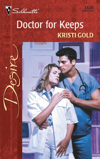 Doctor For Keeps ebook by Kristi Gold