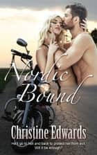 Nordic Bound ebook by Christine Edwards