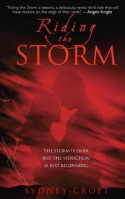 Riding the Storm ebook by Sydney Croft