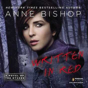 Written in Red - A Novel of the Others audiobook by Anne Bishop