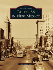 Route 66 in New Mexico ebook by Joe Sonderman