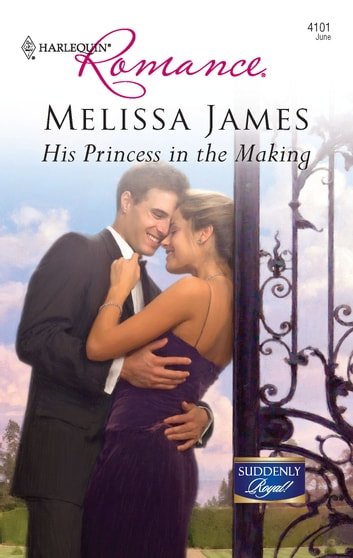 His Princess in the Making ebook by Melissa James