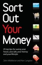 Sort out your money ebook by Infinite Ideas