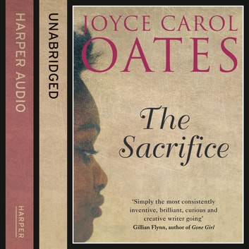 The Sacrifice audiobook by Joyce Carol Oates