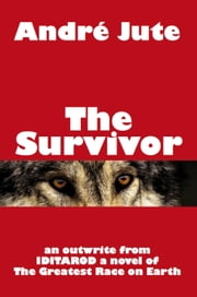 The Survivor: a Short Story ebook by Andre Jute