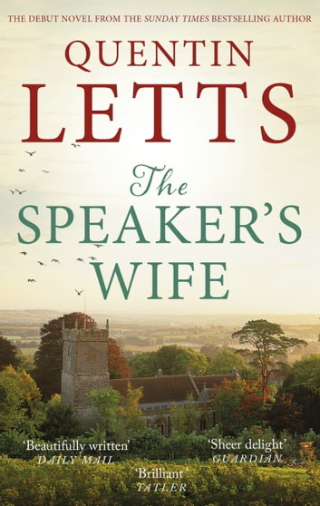 The Speaker's Wife ebook by Quentin Letts