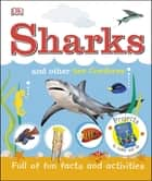 Sharks and Other Sea Creatures eBook by DK
