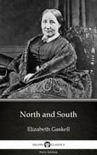 North and South by Elizabeth Gaskell - Delphi Classics (Illustrated) ebook by Elizabeth Gaskell, Delphi Classics