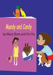 Mandy and Candy ebook by Mary Shen and Yin Yin