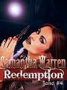 Redemption (Jane #4) ebook by Samantha Warren