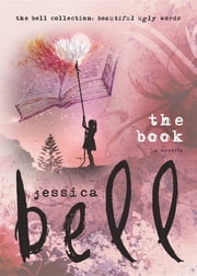 The Book ebook by Jessica Bell