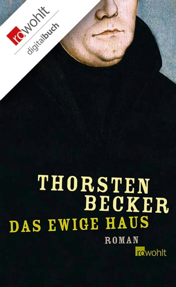 Das ewige Haus - Roman ebook by Thorsten Becker