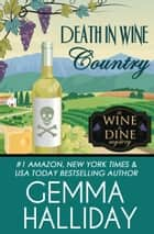 Death in Wine Country ebook by Gemma Halliday