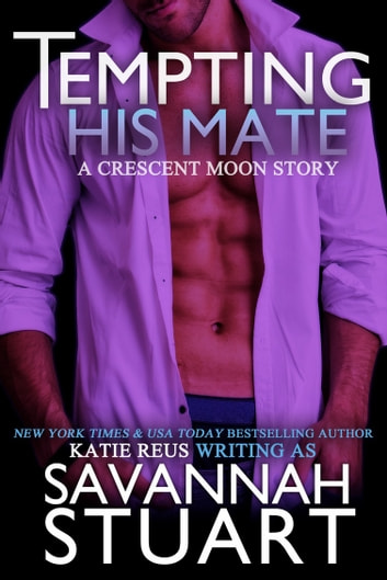 Tempting His Mate ebook by Katie Reus,Savannah Stuart