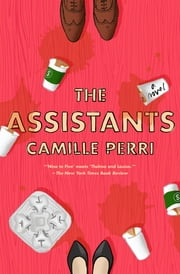 The Assistants ebook by Kobo.Web.Store.Products.Fields.ContributorFieldViewModel