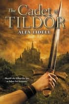 The Cadet of Tildor ebook by