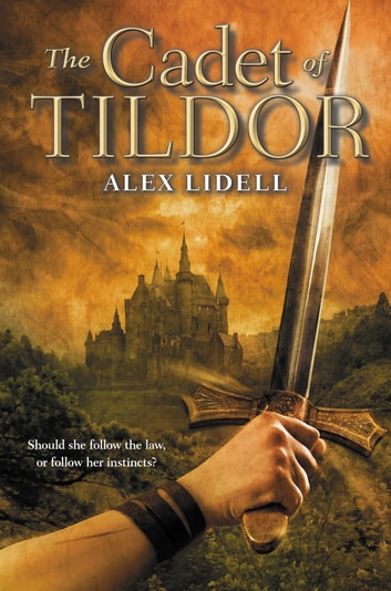 The Cadet of Tildor ebook by Alex Lidell