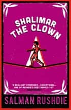 Shalimar the Clown ebook by Salman Rushdie